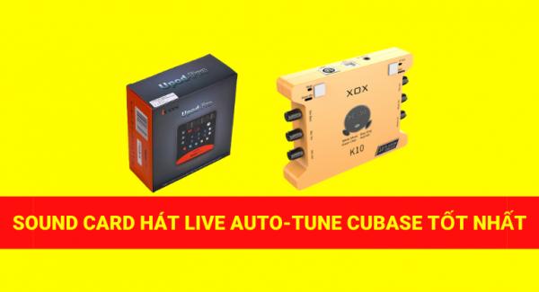 Hai dòng sound card livestream giá rẻ dùng để hát AutoTune cubase tốt nhất