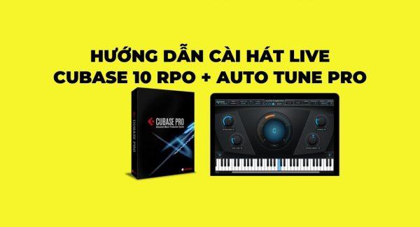 Hướng dẫn cài hát live trên phần mềm cubase 10 pro + auto tune pro