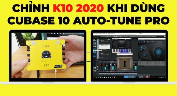 👉 Cách Chỉnh sound card k10 2020 khi kết hợp cubase 10, auto tune pro